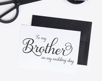 To my brother card - Wedding card - Wedding day cards - To my brother on my wedding day - C001-21