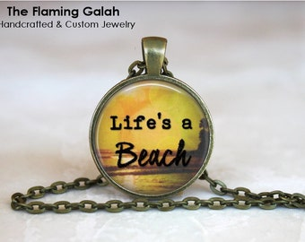 LIFE IS A BEACH Pendant • Beach Lover • Beach Quote • Ocean Lover • Beach Jewellery • Gift Under 20 • Made in Australia (P1306)