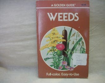 Vintage Golden Guide Weeds 1972 Pocket Paperback Book 160pg