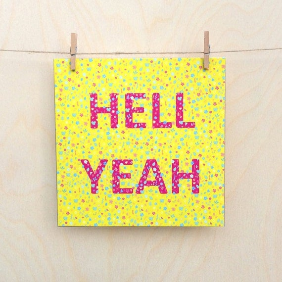 Hell Yeah Card, Funny card, funny birthday, Floral Card, Hell Yeah, Celebration card