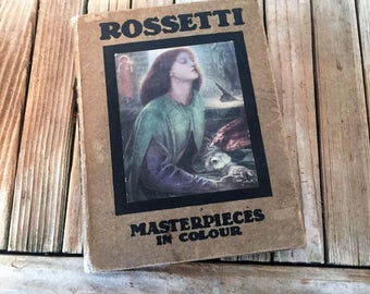 Vintage Book Titled Rossetti Masterpieces In Colour 1908