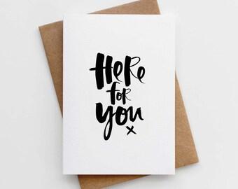 Sympathy Card - Modern Sympathy Card - Thinking of You Card - Here For You Card - Sympathy Card for Best Friend