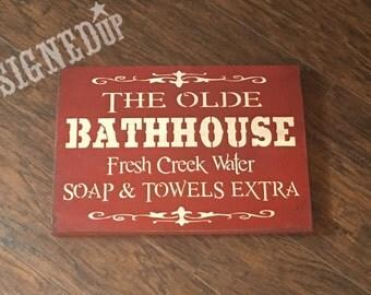Olde bathhouse wood sign