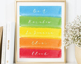 Instant Download, Rainbow Printable Art, Bet A Rainbow in Someone Else's Cloud, Rainbow Wall Art, Rainbow Print, Watercolor Wall Art (WA.38)