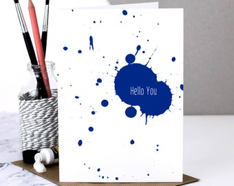 Friendship Card; Hello You; Card For Friend; Just Because Card; Friend Card; Best Friend Card; Hello; Paint Splatter; GC541