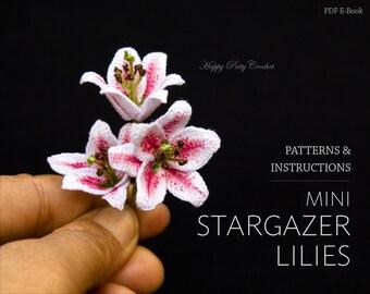 Mini Stargazer Lily Crochet Flower Pattern - Crochet Lily Pattern - Crochet Patten for a Miniature Flower