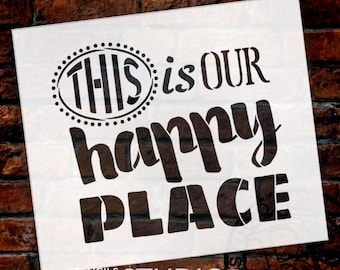 Happy Place - Word Art Stencil - Select Size - STCL1831 - by StudioR12