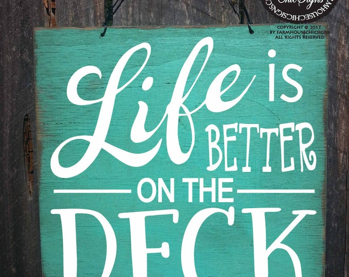 deck, deck sign, deck decor, backyard decoration, patio decor, deck rules, life is better on the deck, spring decor