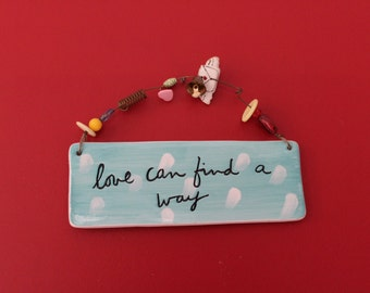 Ceramic decor hanger love can find a way - long distance relationship valentines day sandra magsamen for silvestri