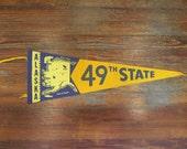 Vintage Alaska 49th State Pennant Commemorative Blue Yellow Flag Banner Decor Felt Cotton Fairbanks Anchorage Juneau Polar Bear Moose Fish