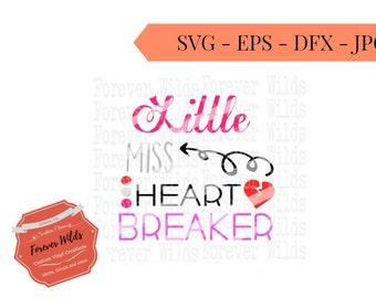 Valentine SVG Cut File - Little Miss Heart Breaker svg - Heart Breaker dfx - Valentine eps - svg file - DIY - Cut File svg - Cupid Svg