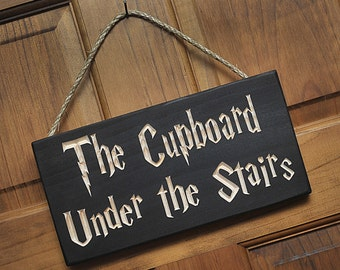 The Cupboard Under the Stairs…Solid Wood Engraved Sign.  Great gift item for Harry Potter fans!
