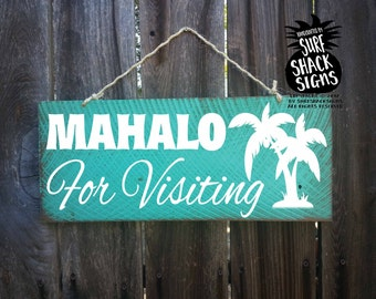 mahalo sign, guest house sign, thank you sign, thanks for visiting, beach rental, rental house sign, beach house decor, hawaii sign