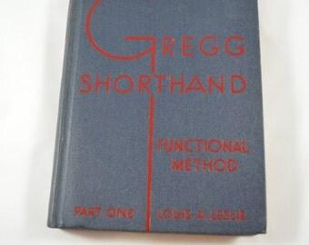 Vintage Gregg Shorthand Book Functional Method Part One Louis Leslie 1943 Vintage Office Reference Book Secretarial