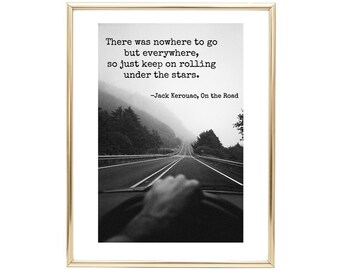 Printable Art Print, Jack Kerouac Quote from ''On the Road''- Inspirational Quotes - Printable Wall Art, Gift - Instant Digital Download
