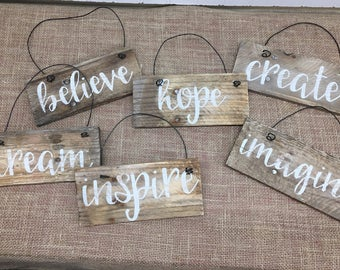 Rustic Pallet Wall Art - One Word Sign - Inspirational Wood Sign - Believe - Hope - Create - Imagine - Inspire - Dream - Wood Sign - 8x3