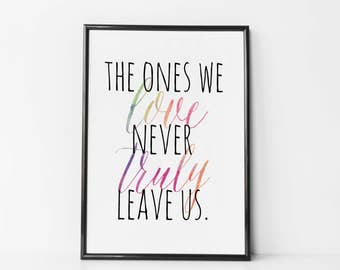 Harry Potter Art / Canvas - Harry Potter Art - Harry Potter Nursery - The Ones We Love Never Truly Leave Us - Harry Potter Quote Poster