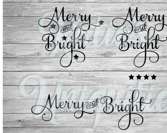 Merry and Bright SVG DXF PNG Digital Cut File Set of 3 Versions  for use with cutting machines Cricut Silhouette