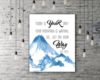 Dr Seuss Nursery Boy Gift, Something Blue Mountain Nursery Quote, Kids Wall Art, Dr Seuss Art, Watercolor Mountains, Dr Seuss Quotes