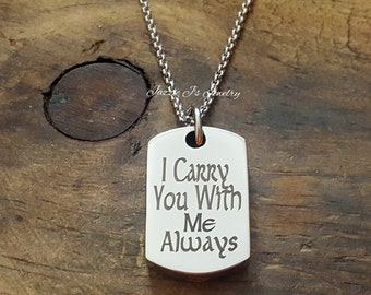 I Carry You With Me Always Stainless Steel Dog Tag Urn Necklace, Memorial Necklace, Cremation Urn Necklace for Ashes, Engraved Urn Necklace