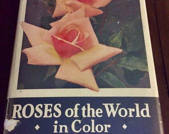 Roses of the World in Color, vintage book