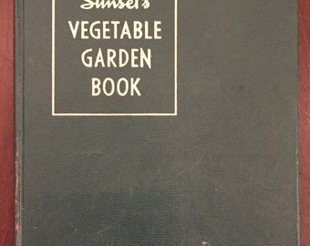 Sunset's Vegetable Garden Book, 1943 vintage book