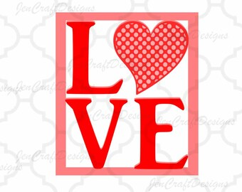 LOVE SVG Cuttable Svg, Eps, Dxf and Png Valentine's Day Cut files for Cricut DS, Silhouette,Instant download