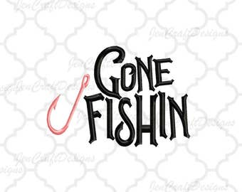 Gone Fishin Embroidery Design, Fishing Hook Pes Instant Download digital file in PES, EXP, VIP, Hus, Xxx and Jef