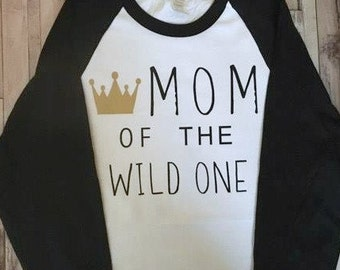 Mom of the Wild One - Adult Shirt - Where the Wild Things Are - 3/4 Baseball Shirt