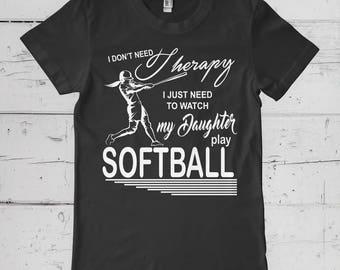 I Don't Need Therapy Custom Softball T-Shirt/Baseball Shirt/Softball Shirt/Baseball Mom/Softball Mom/Graphic /Tee Shirt/Custom Shirt