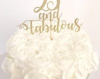 25 and Fabulous Cake Topper ~ Age Fabulous Topper ~ Customized Cake Topper ~ 25th Birthday Topper ~ Glitter Banner ~ Birthday Cake Topper