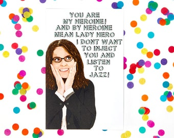 30 ROCK CARD (Liz Lemon, Tina Fey, SNL, Amy Poehler, Jack Donaghy, Parks and Rec, Blank Card, Any Occasion, Funny Card)  (100% Recycled)