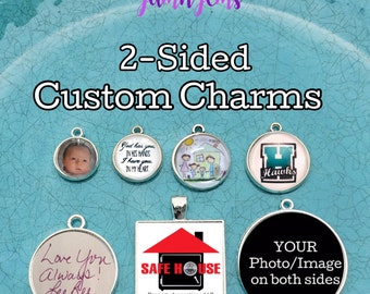 Photo Charms, Personalized Jewlery, Create your own, Custom Logo Charm,  Photo Jewellery, Custom Quote Jewelry, 2 Sided Photo charms