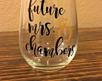 Future Mrs. Wine Glass |Bride To Be | Stemless Wine Glass | Engagement Gift | Engaged |