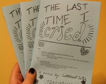 The Last Time I Cried: a Cutthroat Cutie zine