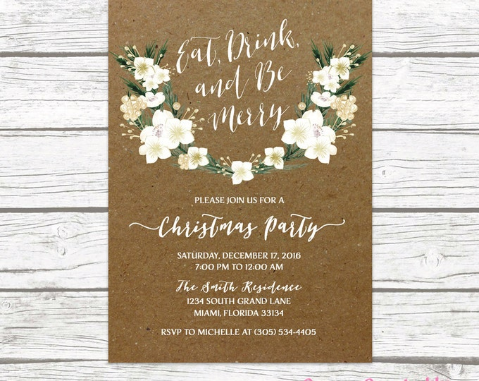 Eat Drink and Be Merry Christmas Holiday Party Invitation, Kraft Winter White and Gold Floral Wreath Rustic Invite, Printable or Printed