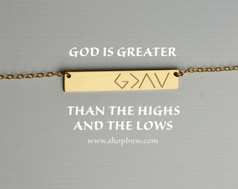God is greater than the highs and the lows, Personalized Bar Necklace, gold bar necklace, mom gift, bridesmaid gifts, silver, rose gold