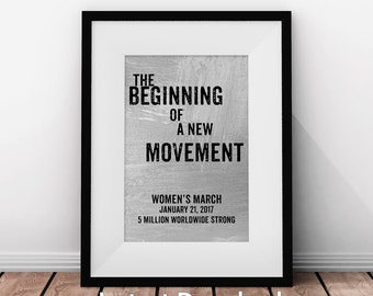 Women's March, Beginning of Movement, Anti-Trump, Womens Rights, Revolution, Equality, Womens March Poster, Activist, Printable Art
