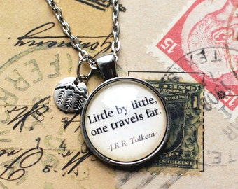 """J.R.R. Tolkien quote pendant, """"Little by little, one travels far.""""  travel jewelry, life journey, quote jewelry, book lover necklace"""