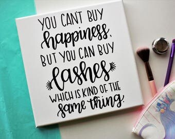 Makeup Sign - Happiness Quote - Makeup Lashes - Gift for Her - Happiness Is - Hand Lettered Canvas