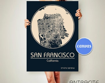 SAN FRANCISCO California CANVAS Map San Francisco Poster City Map San Francisco California Art Print San Francisco California