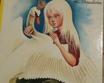 Book vintage children's. Andersen/wild swans. Casterman 1961