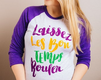Laissez Les Bon Temps Rouler - Mardi Gras - Shirt