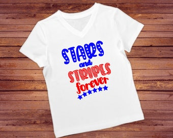 Stars And Stripes Forever - 4th Of July Shirt - Womens 4th of July Top - Girls Patriotic Shirt -  Memorial Day Shirt - 4th of July Outfit
