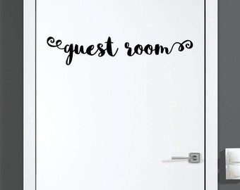 Guest room Decal / Guest room Sticker / Guest room Door Decal Art or Wall Decal Vinyl Funny Gorgeous Glamorous Gift