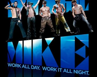 Magic Mike 11.5x17 Promo Movie POSTER