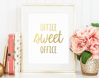 Office Decor, Office Sweet Office, Gold Letter Print, Inspirational Quote, Gold Letter Print, Boss Gift, Work Decor, Gold Lettering Print