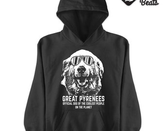 Great Pyrenees Official dog of the coolest people on the planet | Unisex Hoodie | Great Pyrenees | Parcel WILL NOT arrive in time for Xmas