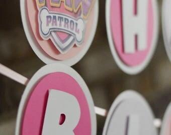 Paw Patrol Banner - Paw Patrol Theme - Paw Patrol Party - Happy Birthday - Girl Paw Patrol - Paw Patrol Decorations - Paw Patrol