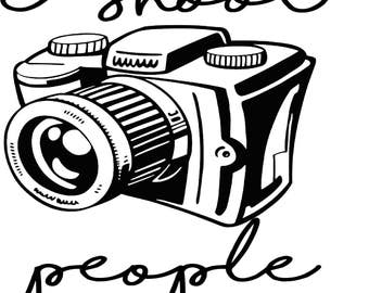 I Shoot People (Camera) SVG Digital Download
